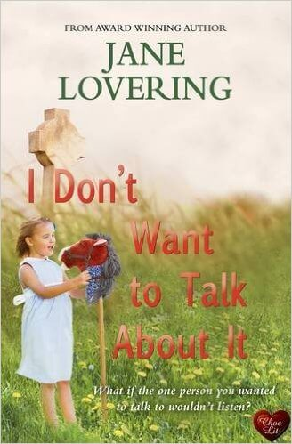 Jane Lovering I Don't Want To Talk About It (2)